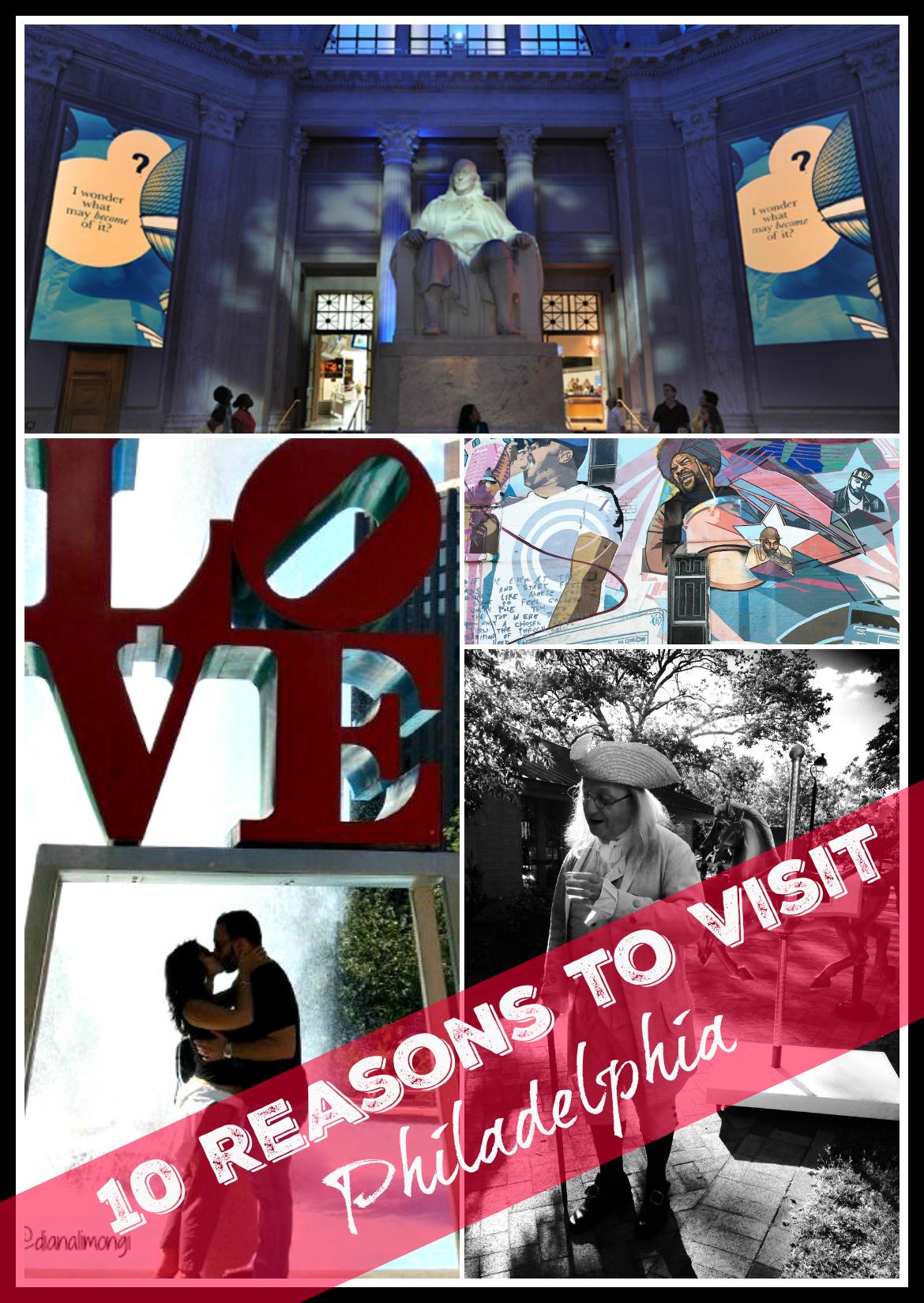 10 reasons to visit Philadelphia