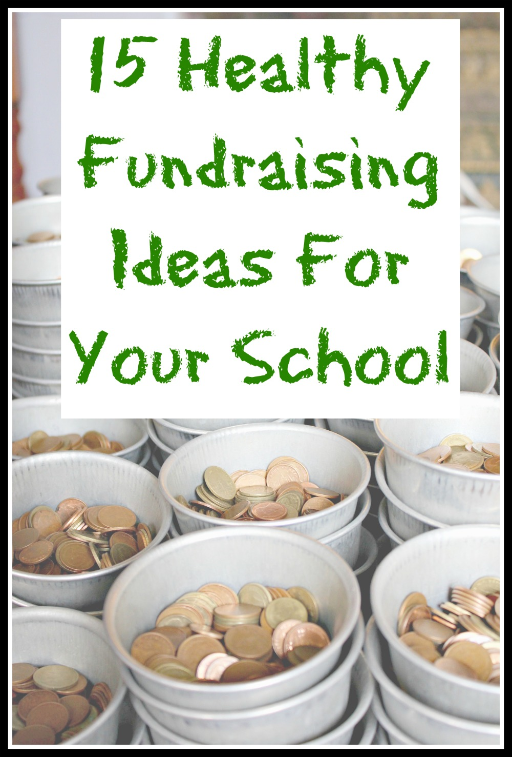 Healthy Fundraising Ideas For Your School